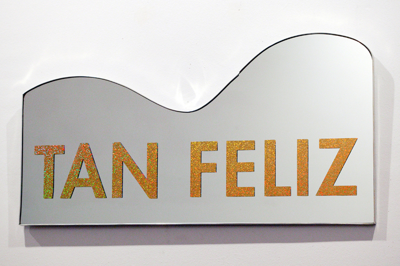 Tan Felíz